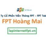 Lắp Đặt Mạng Fpt Quận Hoàng Mai ở tại Thành Phố Hà Nội