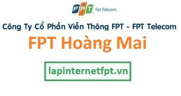 Lắp đặt mạng FPT quận Hoàng Mai Hà Nội
