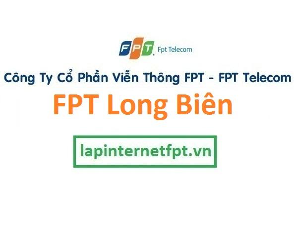 Lắp đặt mạng FPT quận Long Biên Hà Nội