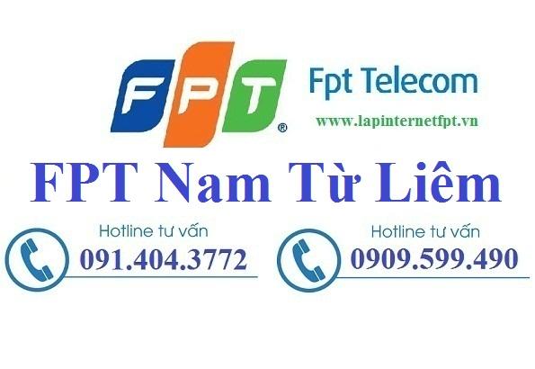 Lắp đặt internet FPT quận Nam Từ Liêm Hà Nội ưu đãi lớn