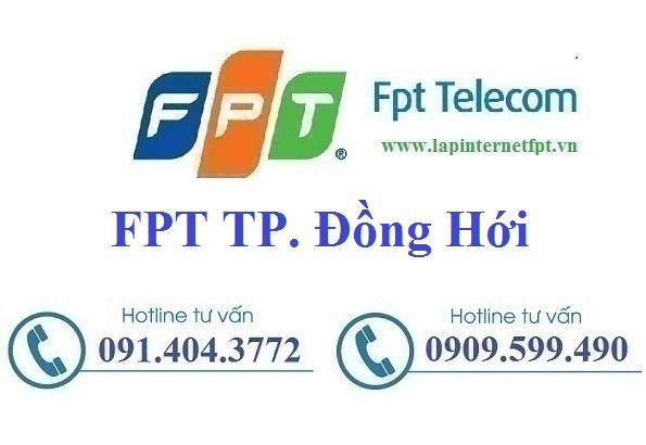 Lắp Đặt Internet FPT Đồng Hới Quảng Bình Siêu Khuyến Mãi