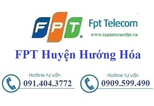 Đăng Ký Cáp Quang FPT Huyện Hướng Hóa