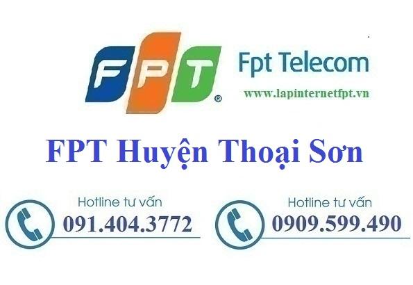 Đăng Ký Cáp Quang FPT Huyện Thoại Sơn