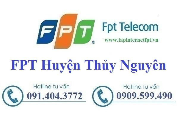 Lắp đặt mạng FPT huyện Thủy Nguyên thành phố Hải Phòng