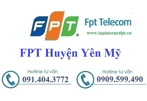 Đăng Ký Cáp Quang FPT Huyện Yên Mỹ