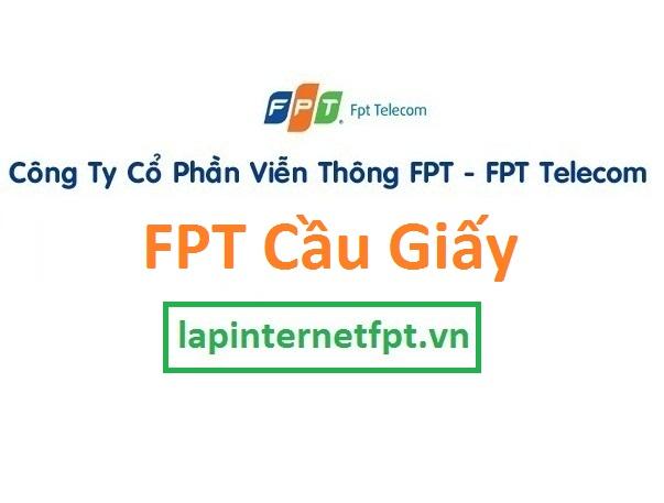 Lắp đặt internet FPT quận Cầu Giấy Hà Nội