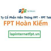 Lắp đặt mạng internet FPT quận Hoàn Kiếm Hà Nội