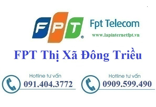 Đăng ký cáp quang FPT Thị Xã Đông Triều