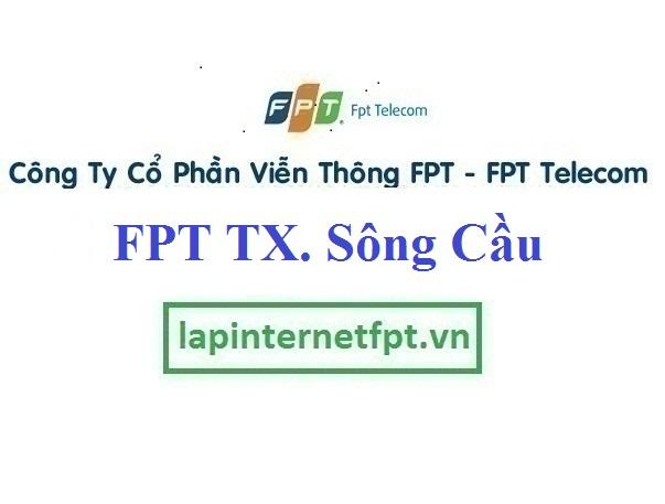 Lắp Đặt Mạng FPT Thị Xã Sông Cầu Phú Yên Giá Ưu Đãi