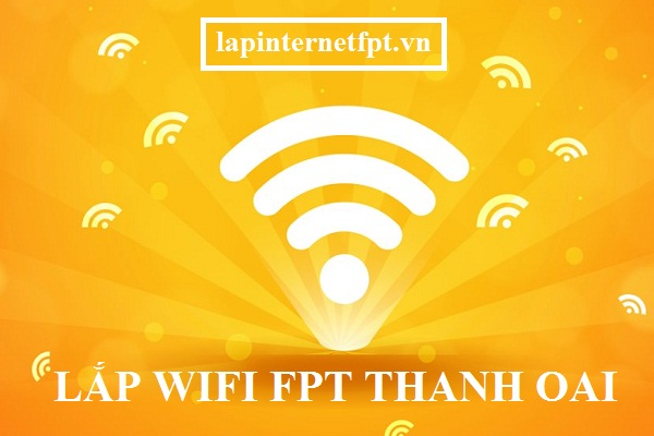 Lắp wifi Fpt Thanh Oai