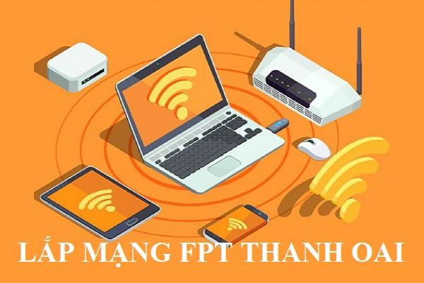 Lắp đặt mạng Fpt huyện Thanh Oai
