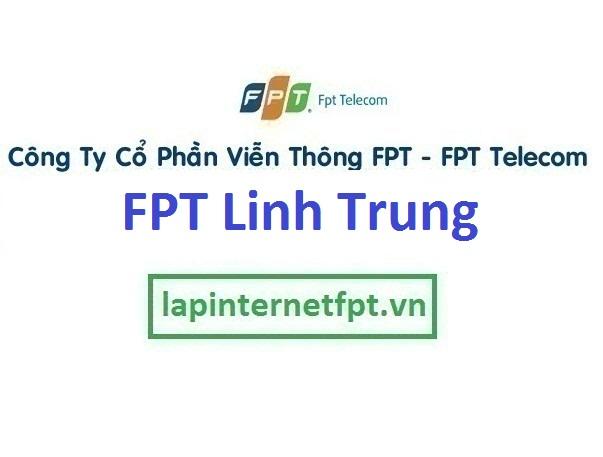 Lắp đặt internet FPT phường Linh Trung quận Thủ Đức