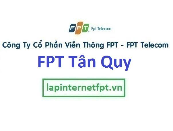 Lắp đặt mạng FPT phường Tân Quy