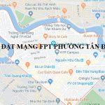 Lắp Đặt Mạng FPT Phường Tân Định