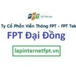 Lắp đặt mạng FPT xã Đại Đồng