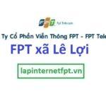 Lắp đặt mạng FPT xã Lê Lợi huyện Thường Tín Hà Nội