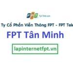 Lắp mạng FPT xã Tân Minh