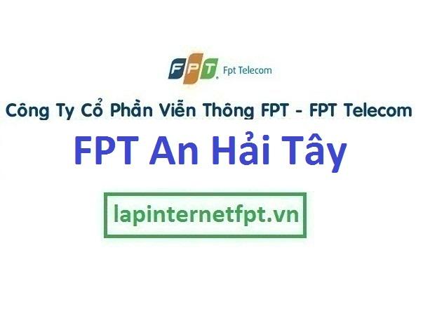 Lắp đặt internet FPT phường An Hải Tây quận Sơn Trà Đà Nẵng