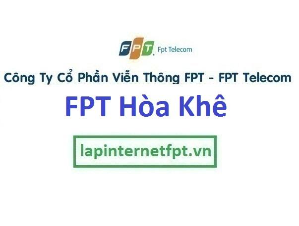 Lắp đặt mạng FPT phường Hòa Khê quận Thanh Khê Đà Nẵng