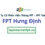 Lắp đặt mạng FPT phường Hưng Định