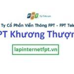 Lắp Đặt Mạng FPT Phường Khương Thượng, Quận Đống
