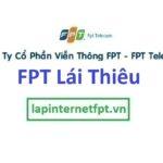 Lắp đặt mạng FPT phường Lái Thiêu