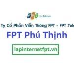 Lắp đặt internet FPT phường Phú Thịnh