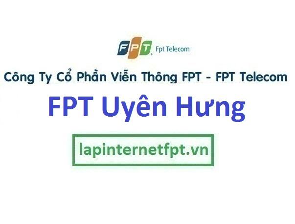 Lắp mạng FPT phường Uyên Hưng thị xã Tân Uyên Bình Dương