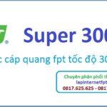 Gói cước cáp quang Super 300