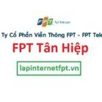 Lắp đặt mạng FPT phường Tân Hiệp thành phố Biên Hòa