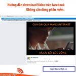 Hướng dẫn download phim trên Facebook không dùng phần mềm