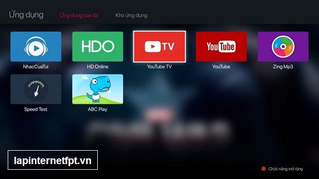 Hướng dẫn cài đặt Youtube TV trên FPT Play Box