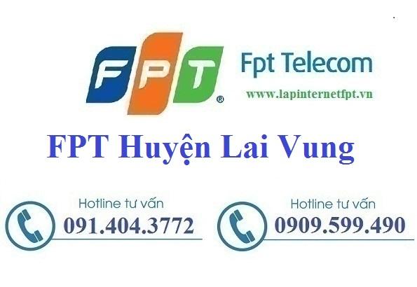 Đăng ký cáp quang FPT Huyện Lai Vung