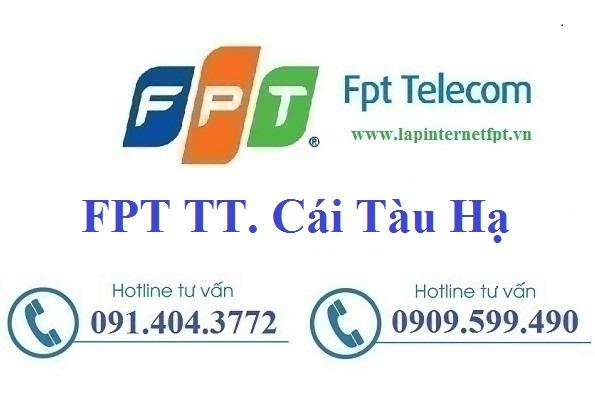 Đăng ký cáp quang FPT Thị Trấn Cái Tàu Hạ