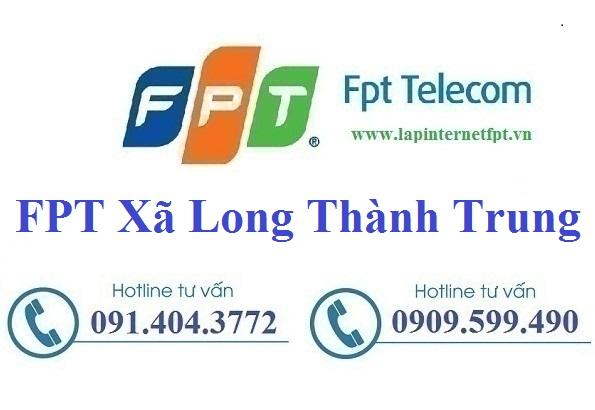 Đăng ký cáp quang FPT xã Long Thành Trung