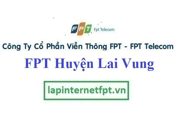 Lắp Đặt Mạng FPT Huyện Lai Vung Tỉnh Đồng Tháp