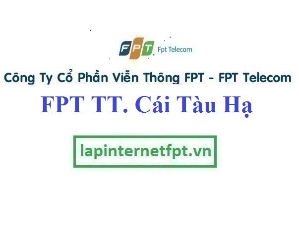 Lắp Mạng FPT Thị Trấn Cái Tàu Hạ Ở Châu Thành Đồng Tháp