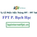 Lắp Đặt Mạng FPT Phường Bạch Hạc Thành Phố Việt Trì Phú Thọ