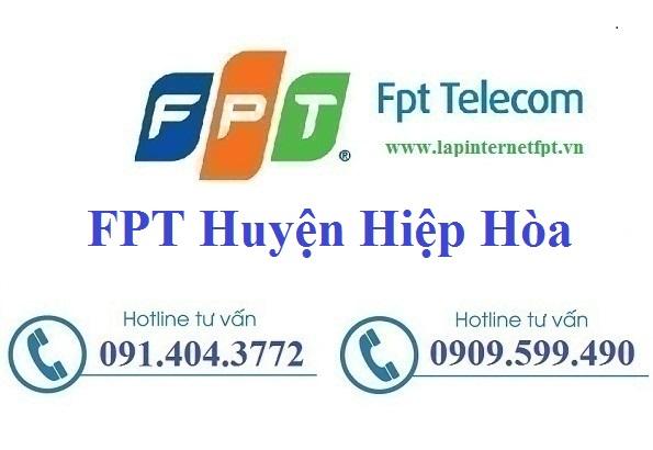 Đăng ký cáp quang FPT Huyện Hiệp Hòa