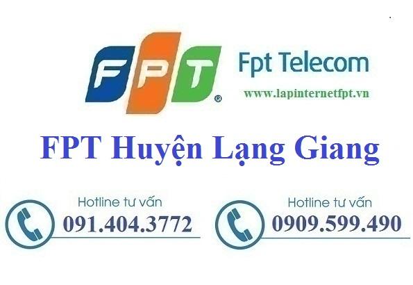 Đăng ký cáp quang FPT Huyện Lạng Giang