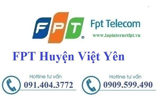 Đăng ký cáp quang FPT Huyện Việt Yên