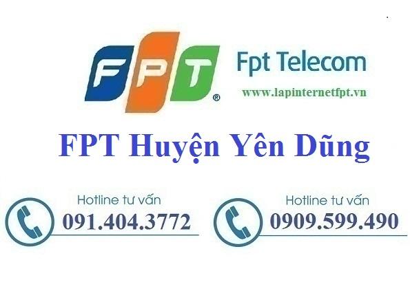 Đăng ký cáp quang FPT Huyện Yên Dũng