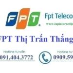 Lắp Đặt Mạng FPT Thị Trấn Thắng Tại Hiệp Hòa Bắc Giang