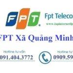 Lắp Đặt Mạng FPT Xã Quảng Minh Tại Việt Yên Bắc Giang