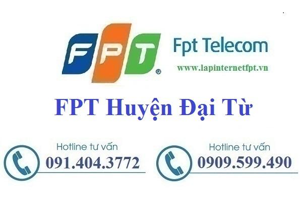 Đăng ký cáp quang FPT Huyện Đại Từ