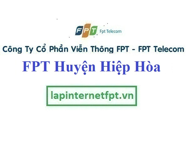 Lắp Đặt Mạng FPT Huyện Hiệp Hòa Tỉnh Bắc Giang
