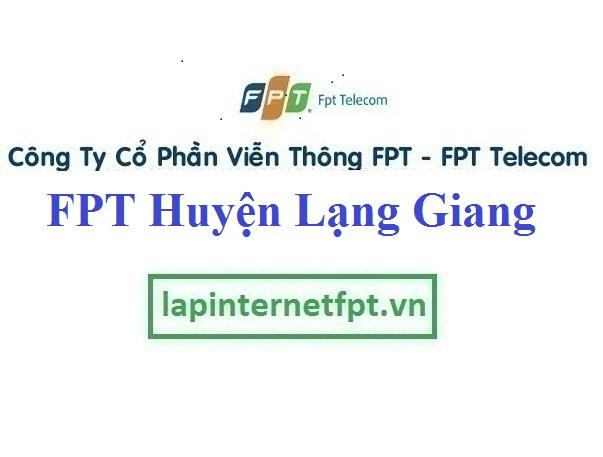 Lắp Đặt Mạng FPT Huyện Lạng Giang Tỉnh Bắc Giang