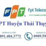 Lắp Đặt Mạng FPT Huyện Thái Thụy