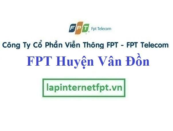 Đăng ký cáp quang FPT Huyện Vân Đồn