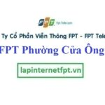 Lắp Đặt Mạng FPT Phường Cửa Ông Thành Phố Cẩm Phả